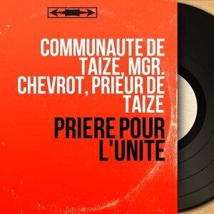 Communauté de Taizé, Mgr. Chevrot, Prieur de Taizé 歌手頭像