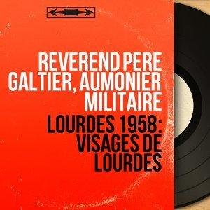 Réverend Père Galtier, Aumônier militaire 歌手頭像