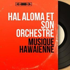 Hal Aloma et son orchestre 歌手頭像