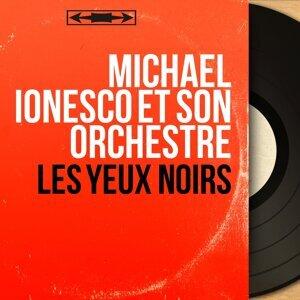 Michael Ionesco et son orchestre 歌手頭像