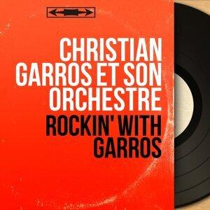 Christian Garros et son orchestre 歌手頭像