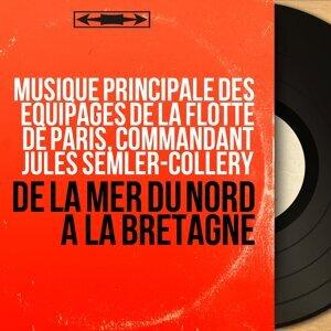 Musique principale des équipages de la Flotte de Paris, Commandant Jules Semler-Collery 歌手頭像