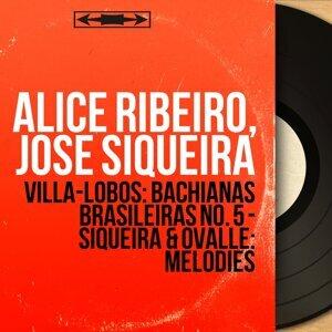 Alice Ribeiro, José Siqueira 歌手頭像