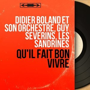 Didier Boland et son orchestre, Guy Severins, Les Sandrines アーティスト写真