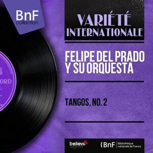 Felipe del Prado y Su Orquesta 歌手頭像