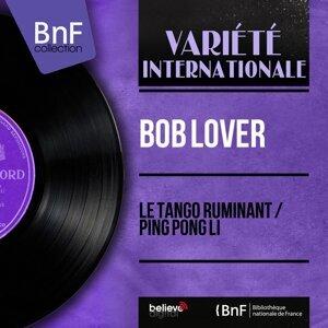 Bob Lover 歌手頭像
