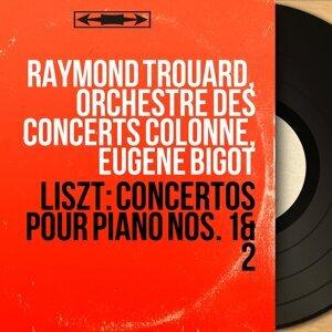 Raymond Trouard, Orchestre des Concerts Colonne, Eugène Bigot アーティスト写真