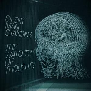 Silent Man Standing