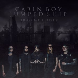 Cabin Boy Jumped Ship 歌手頭像