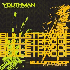 Youthman, Bulletproof 歌手頭像
