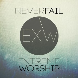 Extreme Worship 歌手頭像