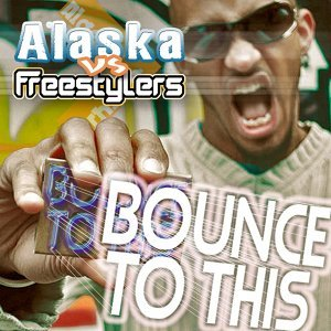 Freestylers, Erb N Dub, Alaska MC 歌手頭像
