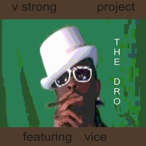 """V Strong Project Featuring """"Vice' アーティスト写真"""