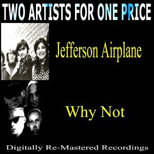 Jefferson Airplane, Why Not 歌手頭像