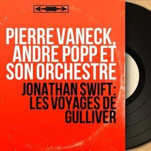 Pierre Vaneck, André Popp et son orchestre 歌手頭像