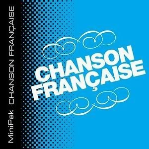 MiniPak : Chanson Francaise アーティスト写真