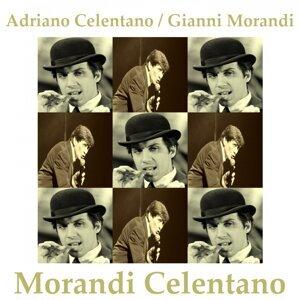 Adriano Celentano, Gianni Morandi