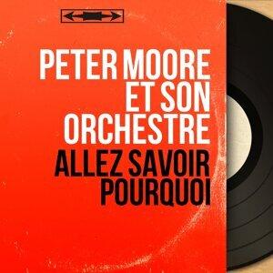 Peter Moore et son orchestre 歌手頭像