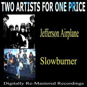 Jefferson Airplane, Slowburner 歌手頭像