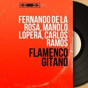 Fernando de la Rosa, Manolo Lopera, Carlos Ramos 歌手頭像