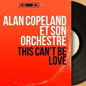 Alan Copeland et son orchestre 歌手頭像