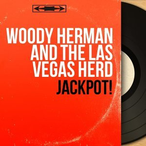 Woody Herman and the Las Vegas Herd アーティスト写真