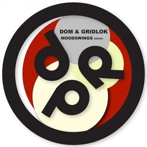 Dom, Gridlok, Hive 歌手頭像