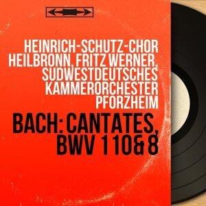 Heinrich-Schütz-Chor Heilbronn, Fritz Werner, Südwestdeutsches Kammerorchester Pforzheim アーティスト写真