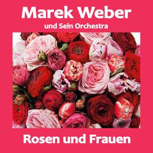 Marek Weber und Sein Orchestra 歌手頭像