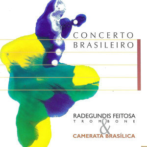 Radegundes Feitosa & Camerata Brasílica アーティスト写真