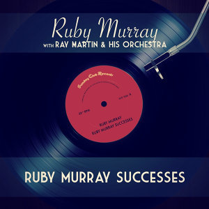 Ruby Murray with Ray Martin & His Orchestra 歌手頭像