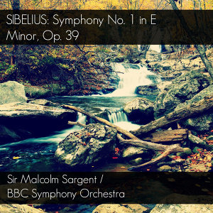 Sir Malcolm Sargent & BBC Symphony Orchestra 歌手頭像