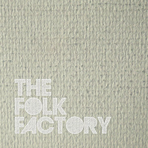The Folk Factory 歌手頭像
