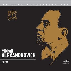 Mikhail Alexandrovich 歌手頭像