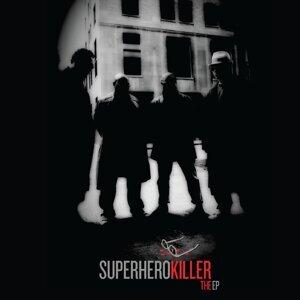 Superhero Killer アーティスト写真