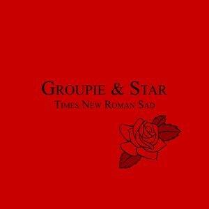 Groupie & Star 歌手頭像
