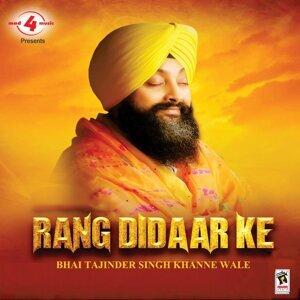 Bhai Tajinder Singh Khanne Wale 歌手頭像