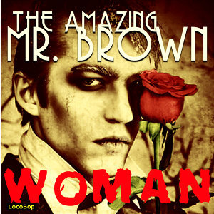 The Amazing Mr. Brown 歌手頭像
