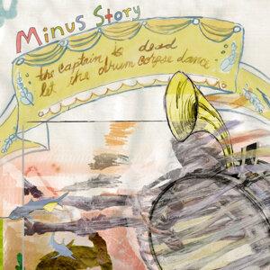 Minus Story 歌手頭像