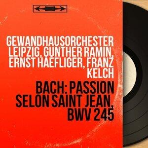 Gewandhausorchester Leipzig, Günther Ramin, Ernst Haefliger, Franz Kelch アーティスト写真