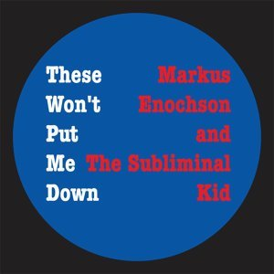 Markus Enochson and The Subliminal Kid 歌手頭像