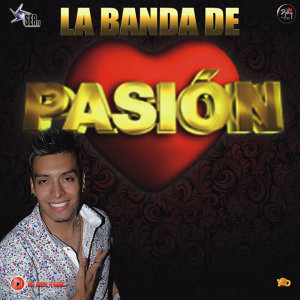 La Banda De Pasión 歌手頭像