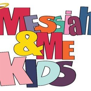Messiah and Me Kids 歌手頭像