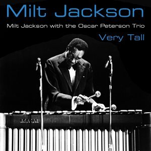 Milt Jackson, The Oscar Peterson Trio
