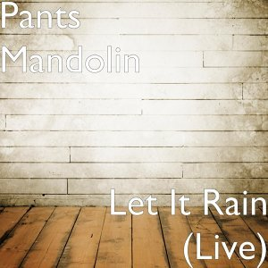 Pants Mandolin 歌手頭像