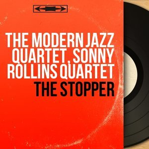 The Modern Jazz Quartet, Sonny Rollins Quartet 歌手頭像