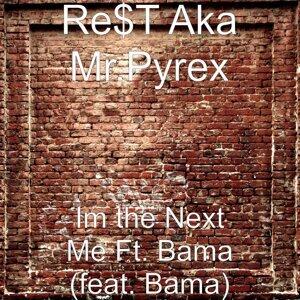 Re$T Aka Mr.Pyrex 歌手頭像