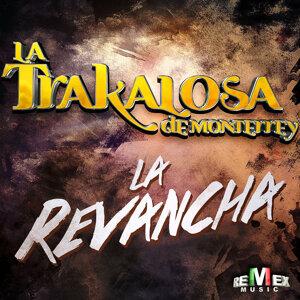 La Trakalosa de Monterrey 歌手頭像