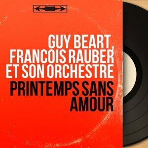 Guy Béart, François Rauber et son orchestre 歌手頭像