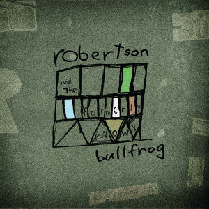 Robertson and the Formerly Known Bullfrog アーティスト写真